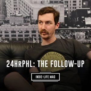24HrPHL, Michael Fichman, Indie-Life Mag
