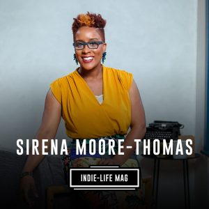Indie-Life Mag feat. Sirena Moore-Thomas